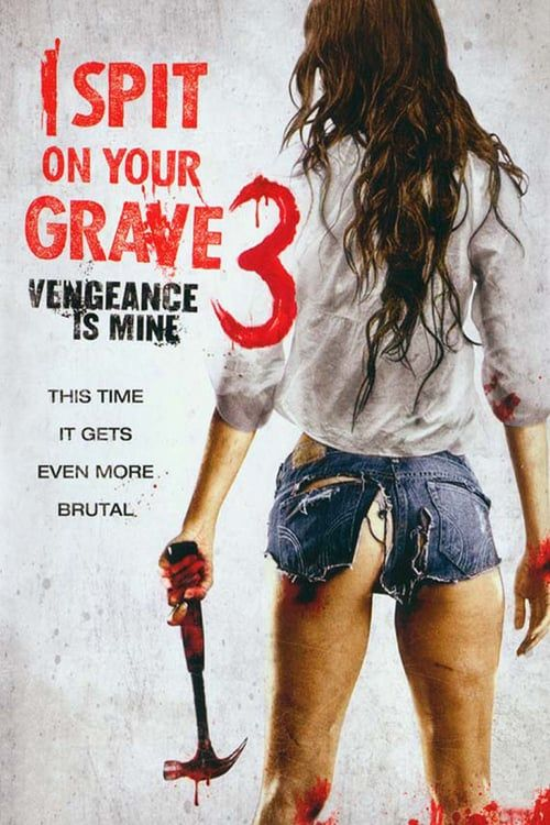 i spit on your grave full movie watch online hd