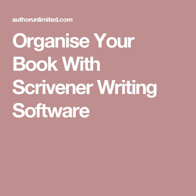 Organise Your Book With Scrivener Writing Software