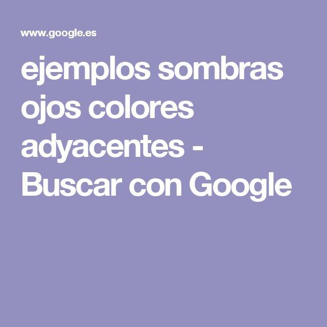 ejemplos sombras ojos colores adyacentes - Buscar con Google