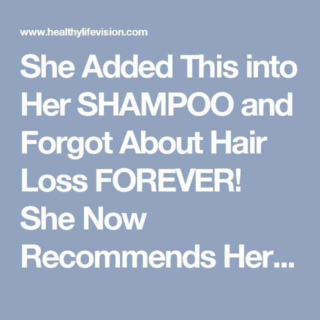 She Added This into Her SHAMPOO and Forgot About Hair Loss FOREVER! She Now Recommends Her Trick To Everyone! | Healthy Life Vision