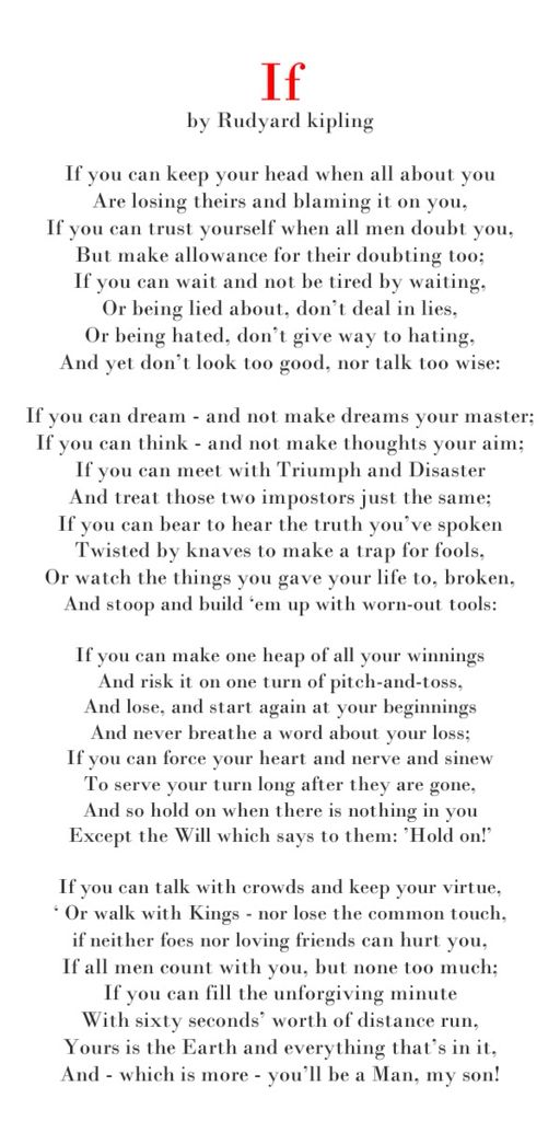 """If"" by Rudyard Kipling                                                                                                                                                     More"