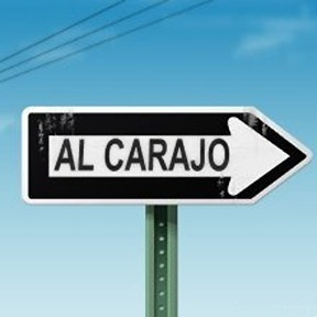 """Vete pa'l carajo!"" Boy, do I ever hear my brothers when I see this sign."