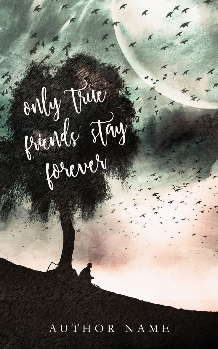 Only true friends stay forever