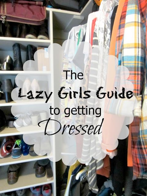 flats to flip flops: The Lazy Girls Guide to Getting Dressed