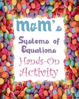 This activity is designed for students to complete after learning about solving systems of linear equations.  The activity gives students a real-life perspective on systems of equations by using the motivation that only candy can provide.  Students will receive a paper bag (stapled closed) filled with a combination of regular and peanut M&M's.