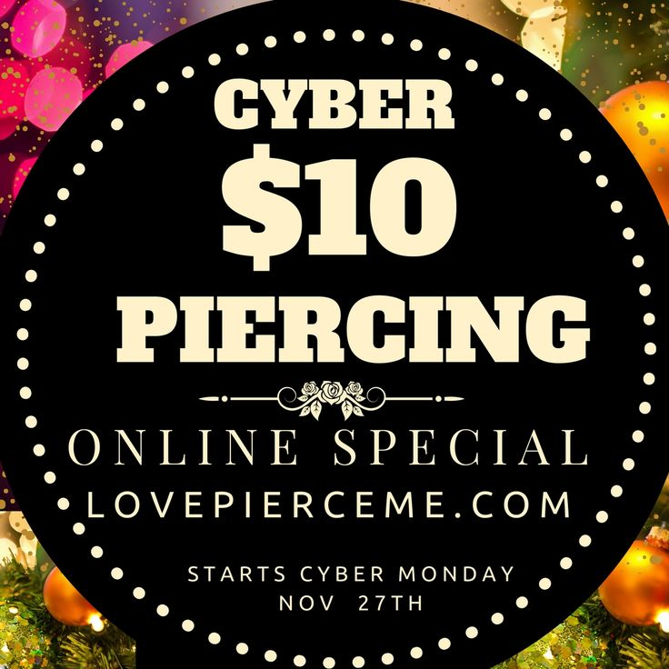 CYBER $10 #PIERCING ONLINE LovePierceMe.com  Starts TOMORROW! #CyberMonday Nov 27th  @ PIERCE ME   LovePierceMe.com  WALK-IN WELCOME!   Don't let your friends miss out! Share with your friends.    Enjoy shopping our luxurious internal threaded body jewelry collection of genuine 14kt gold, Titanium, Swarovski gem flower tops and more.   Our jewelry collection is proudly made from Industrial Strength, Body Gems, Invictus and more.  Walk out wearing your sparking new piercings with quality…