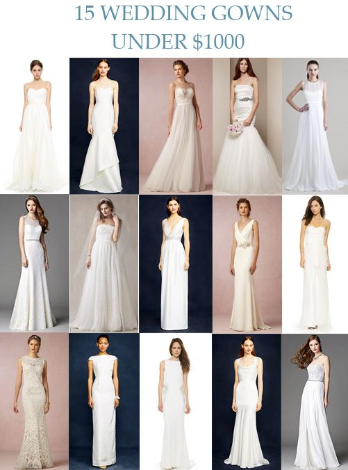 A fantastic wedding gown doesn't have to cost a small fortune. Here are 15 Wedding Gowns Under $1000 from BHLDN, J. Crew and more! Love, Yu Cosmo Gown, $880 J. Crew Eva gown, $650 BHLDN Penelope gown, $970 White by Vera Wang gown, $928 Jenny Yoo Vivienne gown, $600 After Six wedding gown, $550 Melissa Sweet gown, $900 J. Crew Annabelle gown, $895 BHLDN Livia gown, $800 Badgley Mischka Collection Lace Corset gown, $880 BHLDN Ines gown, $700 J. Crew Elsie gown, $650 Badgley ...
