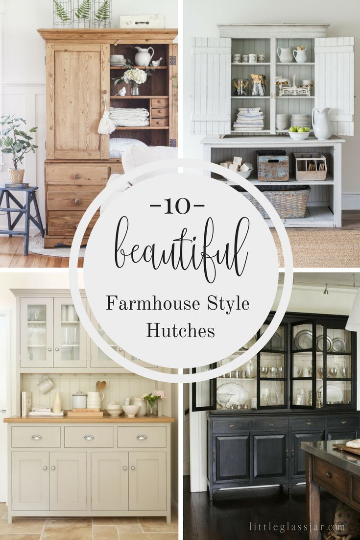 Ten Beautiful Farmhouse Style Hutches Little