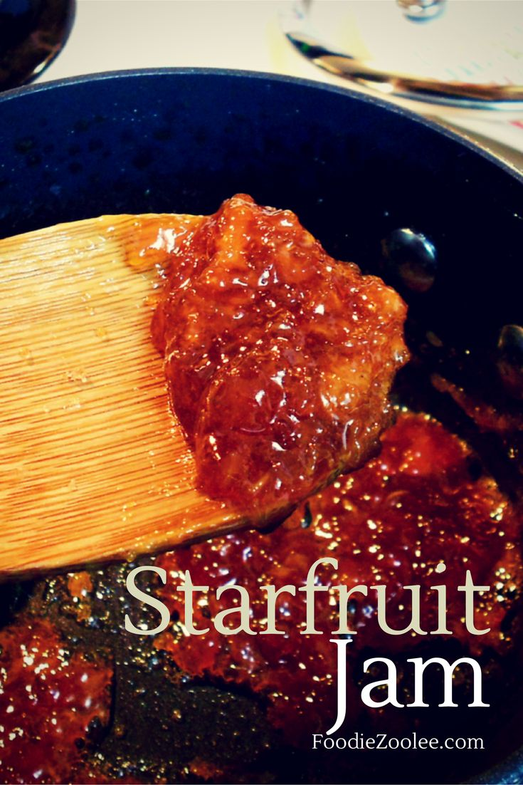 Starfruit (carambola) jam. An original recipe from FoodieZoolee.com
