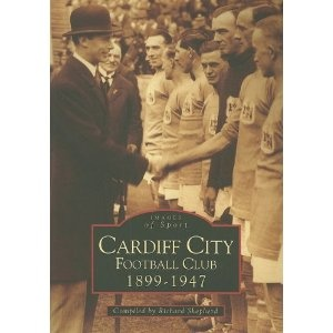 Cardiff City Football Club (Archive Photographs)