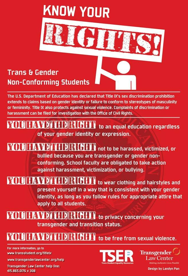 Students: Know Your Rights! Wondering how Title IX applies to trans students? Check out this graphic from the Transgender Law Center and Trans Student Equality Resources. You can learn more here: www.transstudent.org/titleix #trans #transgender #LGBT #youth #teens #students #school #rights #law