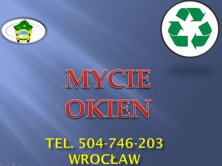 Usługi porządkowe: mycie okien, w biurze, mieszkaniu, firmie na terenie Wrocławia tel 504-746-203. Czyszczenie i sprzątanie. Ceny i termin do uzgodnienia.