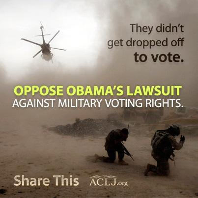 Stand with the U.S. military. The ACLJ will file an amicus brief backing the Ohio law - giving our military men and women an opportunity to cast their ballots in a constitutional manner. Add your name to our brief defending the voting rights of the U.S. military today at: http://aclj.org/us-constitution/oppose-obama-lawsuit-against-military-voting-rights?sf5569886=1