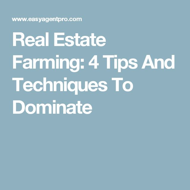 real estate farming 4 tips and techniques to dominate