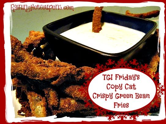 TGI Friday's Copy Cat Crispy Green Beans Recipe
