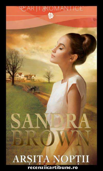 Recenzie Arșita noptii de Sandra Brown # Cristina – Recenzii Carti Bune