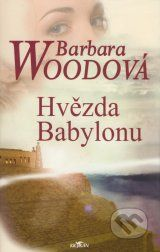 Hvezda Babylonu (Barbara Wood)