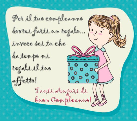 Per il tuo compleanno dovrei farti un regalo... #compleanno #buon_compleanno #tanti_auguri