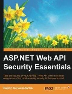 ASP.NET Web API Security Essentials free download by Rajesh Gunasundaram ISBN: 9781785882210 with BooksBob. Fast and free eBooks download.  The post ASP.NET Web API Security Essentials Free Download appeared first on Booksbob.com.