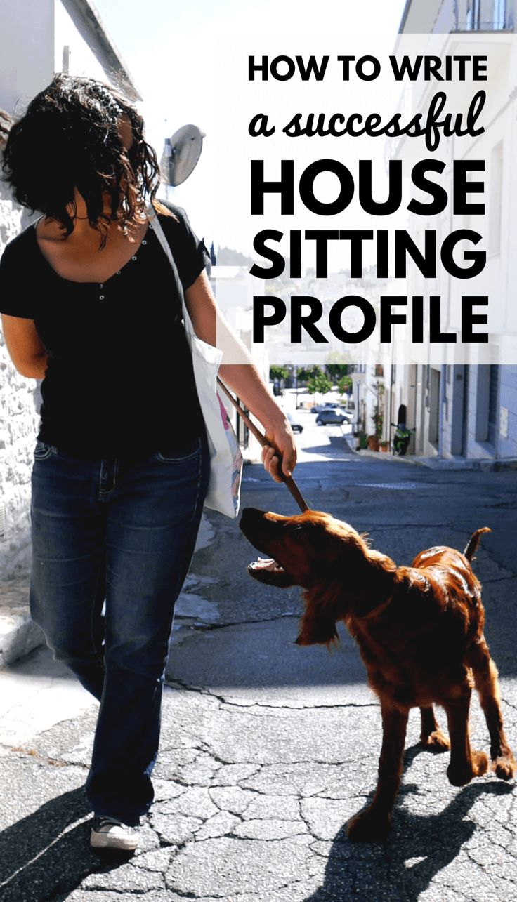 Started to house and pet sitting but having little success? Here's a little advice on how to write a house sitting profile that works.