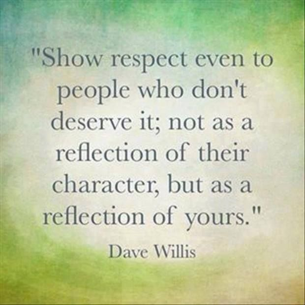 The importance of showing respect.