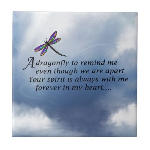 Dragonfly  Memorial Poem Small Square Tile                                                                                                                                                                                 More