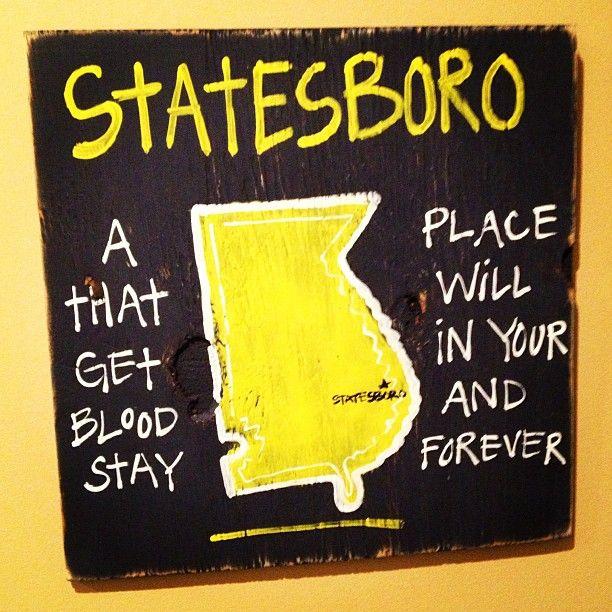 Statesboro, GA.....Very true