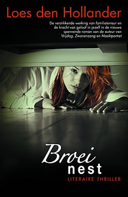 Broeinest by Loes den Hollander - just need to find an English translation of the book now!