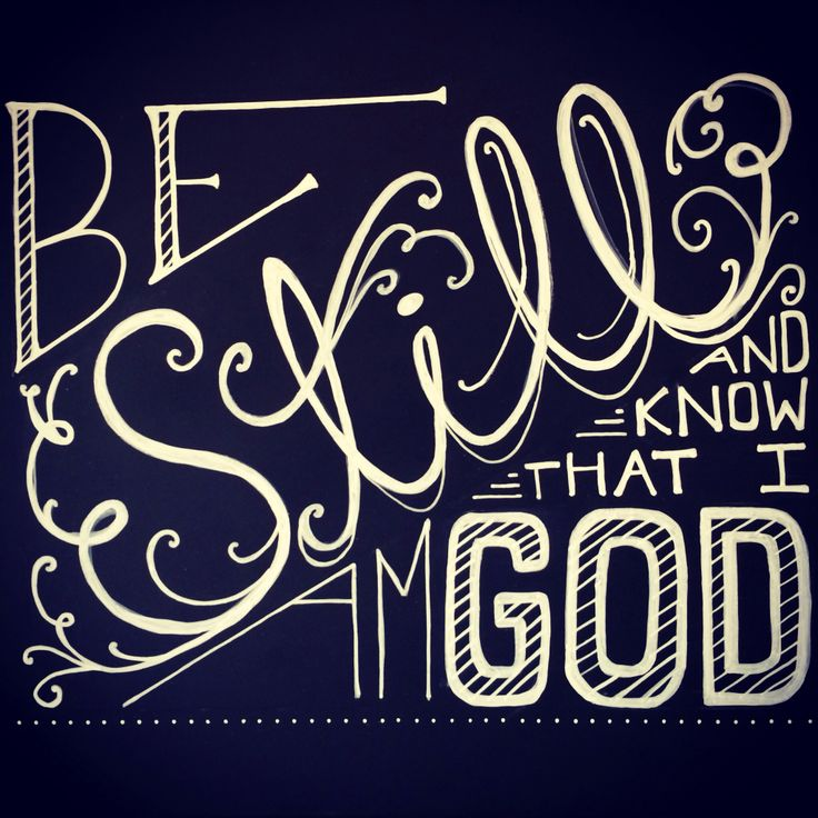 Be Still And Know That I Am God Chalkboard Typography