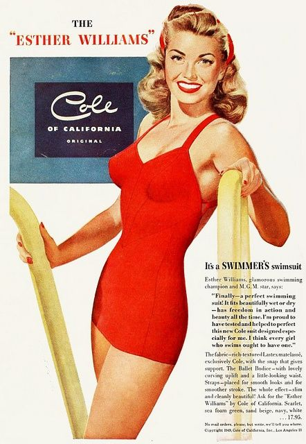 The lovely Esther William in a vintage  advert for a Swimming costume of course, from the 40s