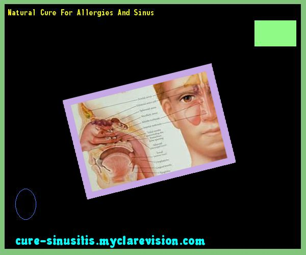 Natural Cure For Allergies And Sinus 201719 - Cure Sinusitis