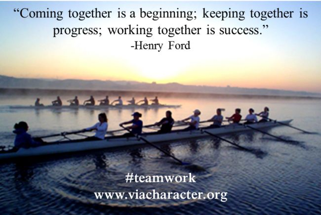 Values in action, Teamwork quote