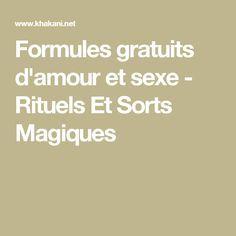 Formules gratuits d'amour et sexe - Rituels Et Sorts Magiques