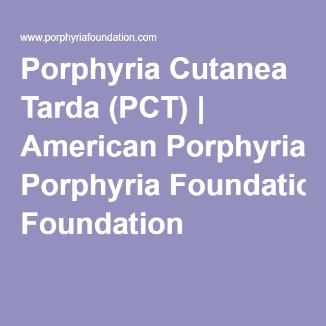 porphyria cutanea tarda essay Porphyria cutanea tarda (pct) is a type of porphyria or blood disorder that affects the skin pct is one of the most common types of porphyria pct is one of the most common types of porphyria.