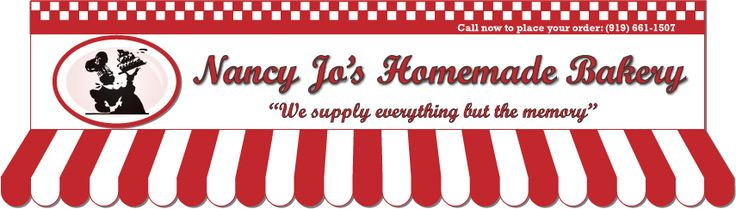 Nancy Jo's Homemade Bakery at Raleigh NC Farmers Market, Greensboro Farmer's Market NC, Clinton NC, Clayton NC, and Oak Island NC. Finest Ho...