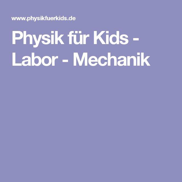 Physik für Kids - Labor - Mechanik