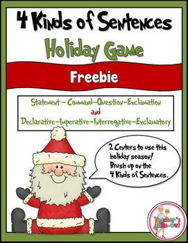 Brush up on the 4 Kinds of Sentences this holiday! Both sets of the 4 Kinds of Sentences (statement, questions, command, exclamation) and (interrogative, imperative, declarative, exclamatory) are used.Holiday 4 Kinds of Sentences is a fun game to review and practice kinds of sentences!