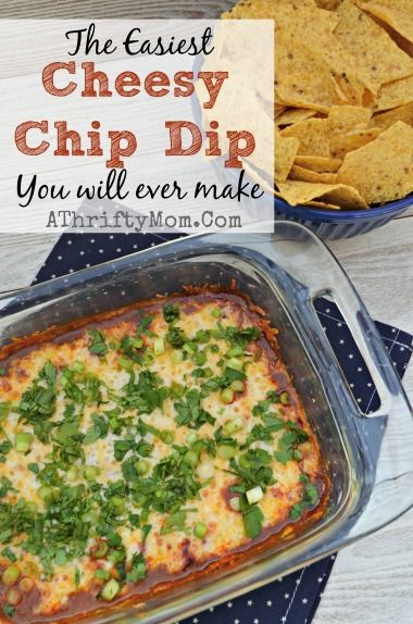 Cheesy Chip Dip Recipe,  Oven baked chip dip, The Easiest Cheesy Chip Dip You will ever make, #ChipDip, #Cheese, #Dip