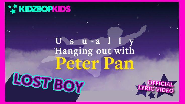 KIDZ BOP Kids - Lost Boy (Official Lyric Video) [KIDZ BOP 33]