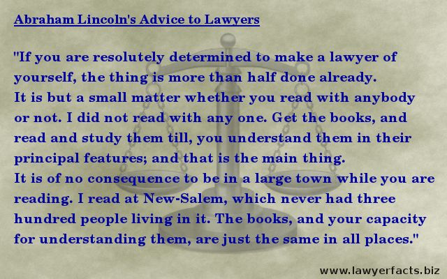"Lincoln's Advice to Lawyers ""If you are resolutely determined to make a lawyer of yourself, the thing is more than half done already... "" #law #lawyer #lincoln"