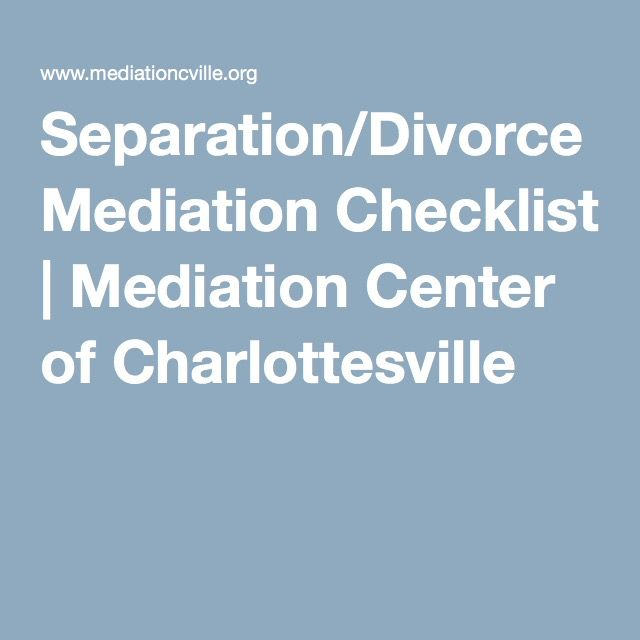 Separation/Divorce Mediation Checklist | Mediation Center of Charlottesville