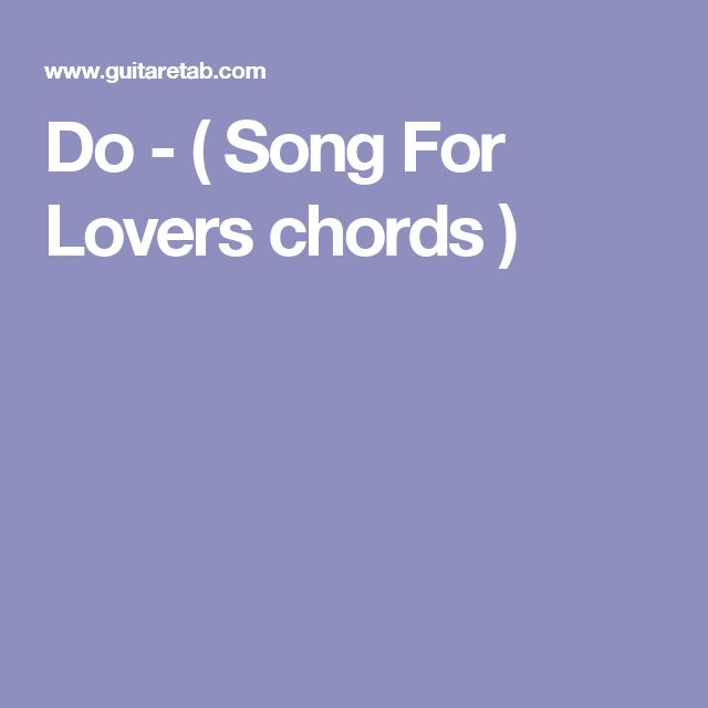 Do - ( Song For Lovers chords )