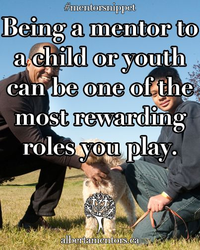 Being a mentor to a child or youth can be one of the most rewarding roles you play Related