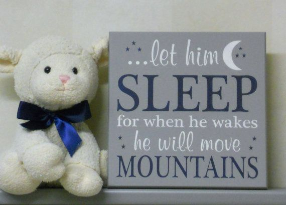 Navy and Gray Baby Boy Nursery Wall Sign: let him sleep for when he wakes he will move mountains - Navy Blue / Grey Nursery Room Decor, Gift