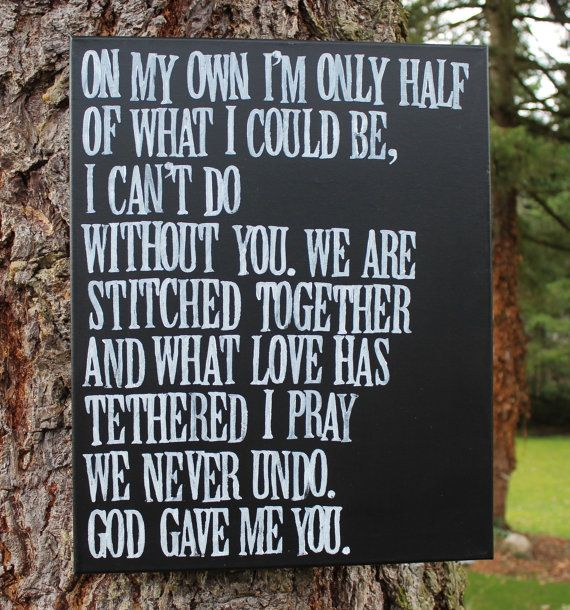 """16x20 Blake Shelton's  """"God gave me you"""" lyrics hand stamped and hand painted by Houseof3,"""