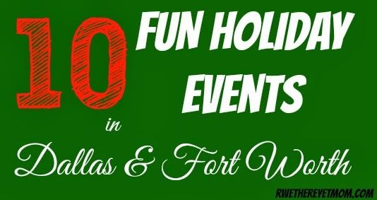 10 FUN Holiday Events in Dallas/Fort Worth ~ 2013 - R We There Yet Mom? | Family Travel for Texas and beyond...