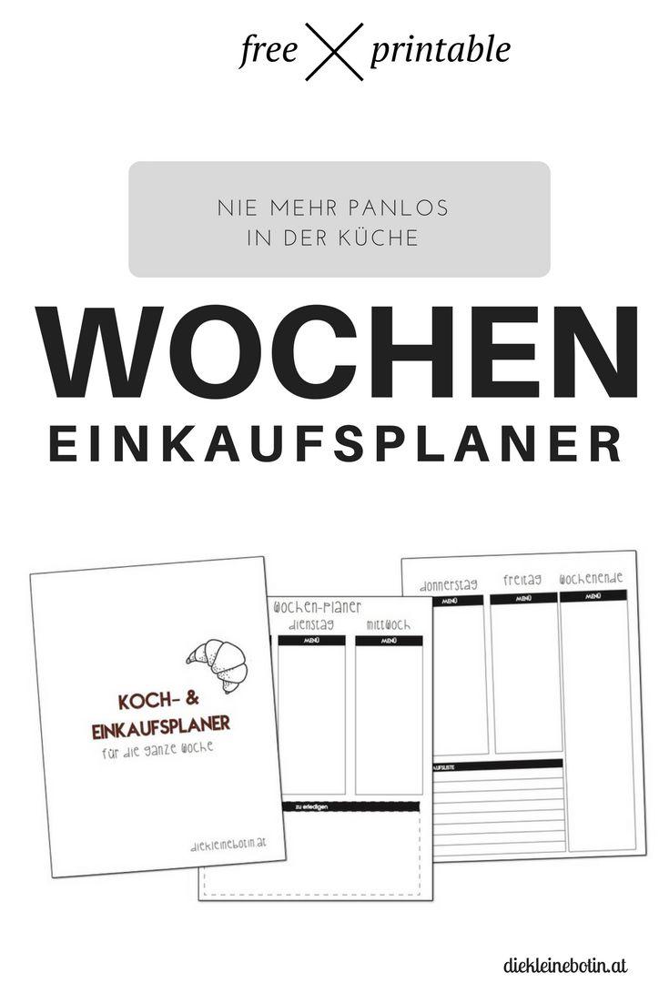 printable Wochen-Planer. Planen, Einkaufen und Kochen wird easy....