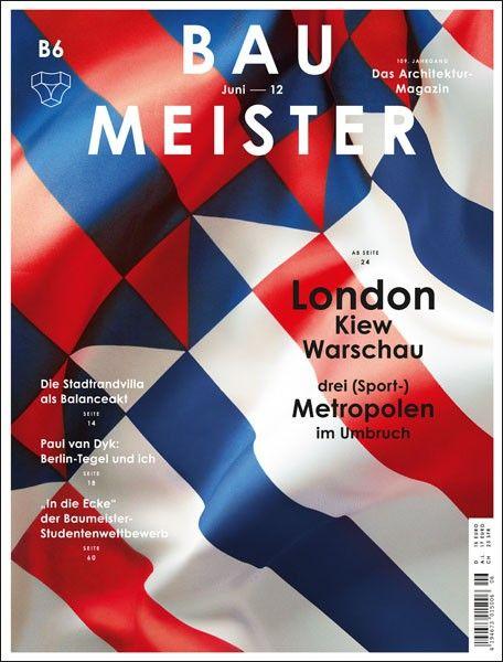 Bau Meister (Munich, Allemagne / Germany): Graphic Design, Poster Design, Magazine Covers, Cover Design, Design Graphic, Art, Graphicdesign, Covers Design, Baumeister Magazine