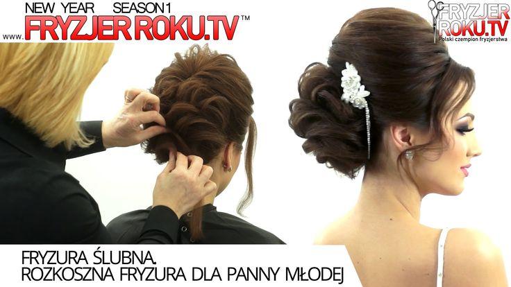 Fryzura ślubna. Rozkoszna fryzura dla Panny Młodej. FryzjerRoku.tv