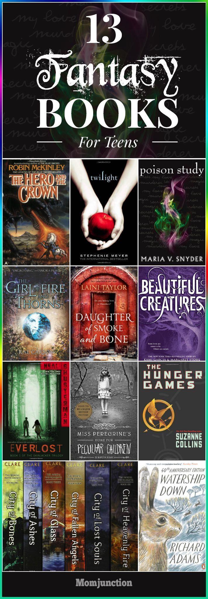 13 Fantastic Fantasy Books For Teens Books For Teens Fantasy Books For Kids Books To Read In Your Teens
